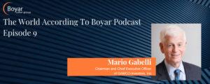 The World According To Boyar Podcast Episode 9: Mario Gabelli