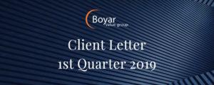 The Boyar Value Group's 1st Quarter 2019 Client Letter