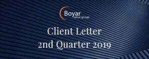 The Boyar Value Group's 2nd Quarter 2019 Client Letter